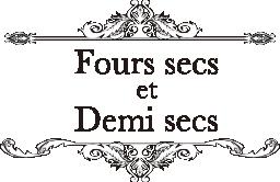 Fours secs et demi-secs